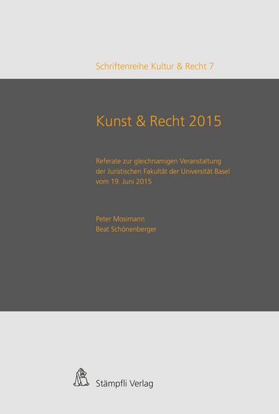 Kunst & Recht 2015 / Art & Law 2015