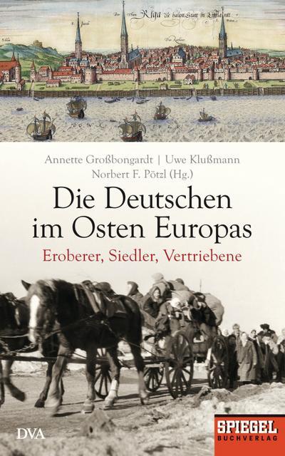 Die Deutschen im Osten Europas