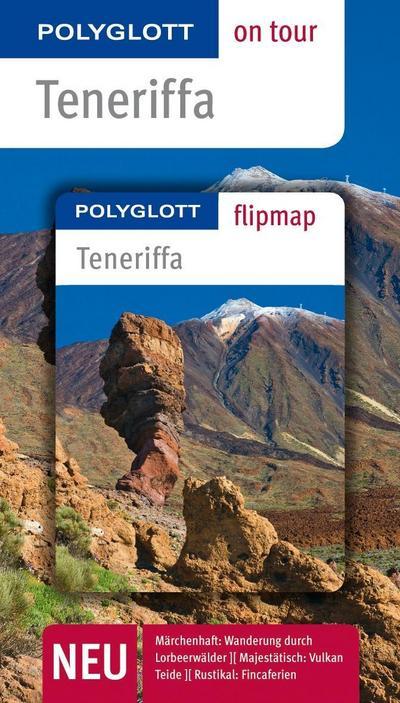 POLYGLOTT on tour Reiseführer Teneriffa: Polyglott on tour mit Flipmap