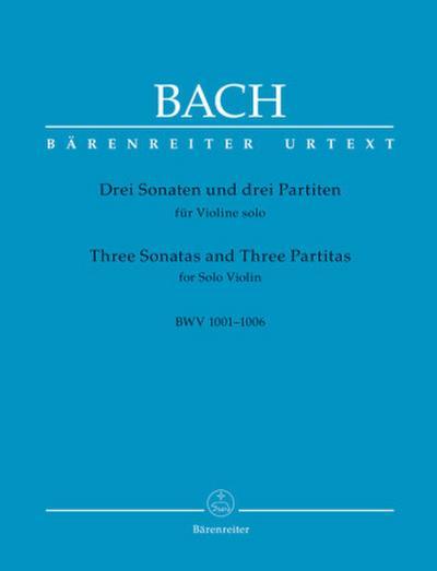 Drei Sonaten und drei Partiten für Violine solo BWV 1001-1006 (Urtext der NBArev), Spielpartitur, Urtextausgabe, Sammelband