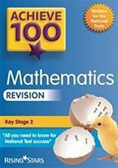 Achieve 100 Maths Revision