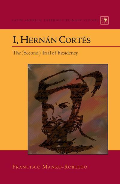 I, Hernán Cortés
