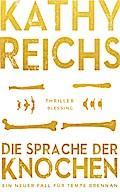 Die Sprache der Knochen: Thriller (Die Tempe- ...