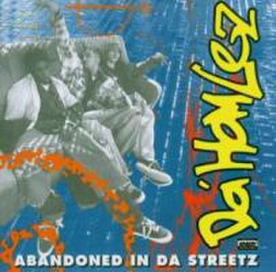 Abandoned In Da Streetz