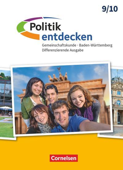Politik entdecken - Gemeinschaftskunde Baden-Württemberg Differenzierende Ausgabe