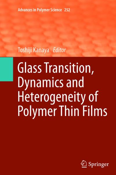 Glass Transition, Dynamics and Heterogeneity of Polymer Thin Films