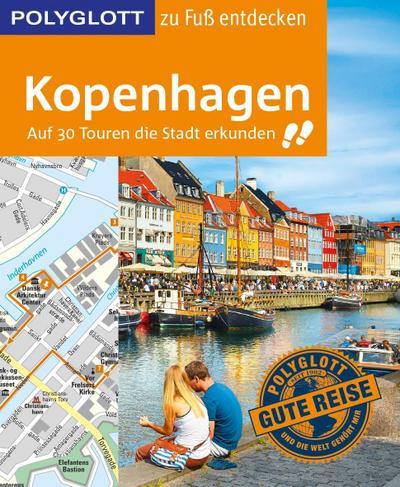 POLYGLOTT Reiseführer Kopenhagen zu Fuß entdecken