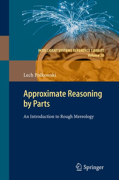 Approximate Reasoning by Parts