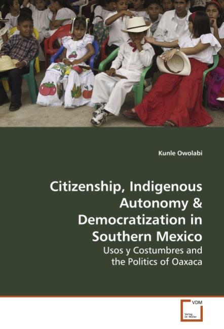 Citizenship, Indigenous Autonomy - Kunle Owolabi -  9783639150810