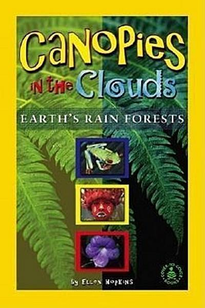 Canopies in the Clouds: Earth's Rain Forests