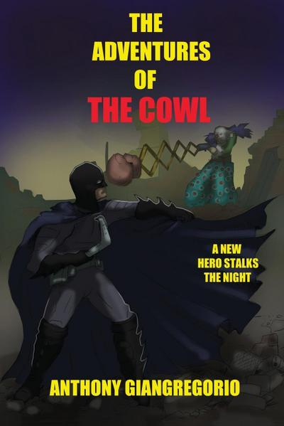 The Adventures of the Cowl