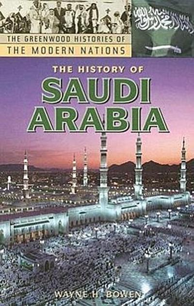 The History of Saudi Arabia