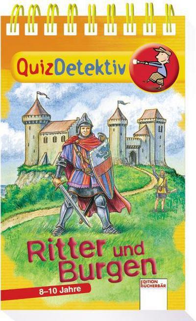 QuizDetektiv. Ritter und Burgen