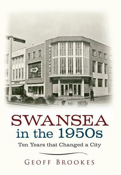 Swansea in the 1950s