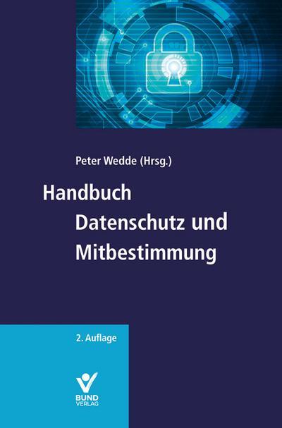 Handbuch Datenschutz und Mitbestimmung