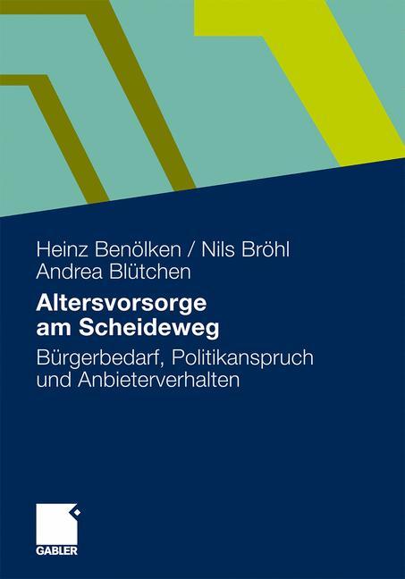 Altersvorsorge am Scheideweg, Heinz Benölken