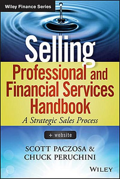 Selling Professional and Financial Services Handbook