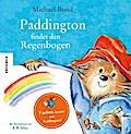 Paddington findet den Regenbogen; Farben lern ...