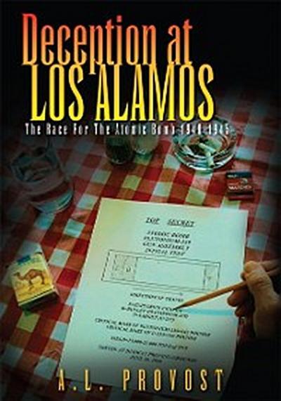 Deception at Los Alamos