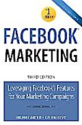 Facebook Marketing: Leveraging Facebook's Features for Your Marketing Campaigns (Que Biz-Tech)
