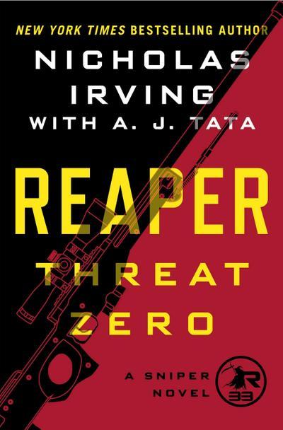 Reaper: Threat Zero: A Sniper Novel