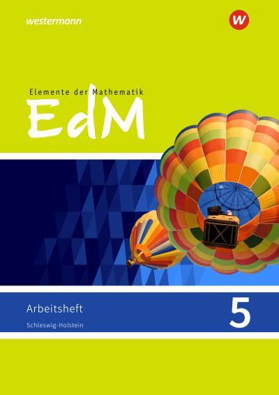 Elemente der Mathematik 5. Arbeitsheft. Schleswig-Holstein