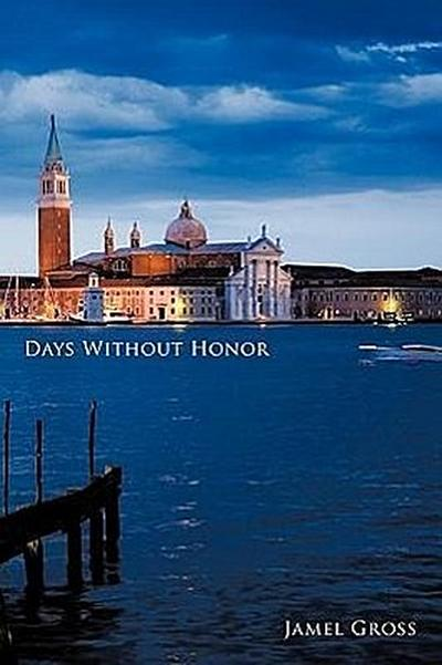 Days Without Honor