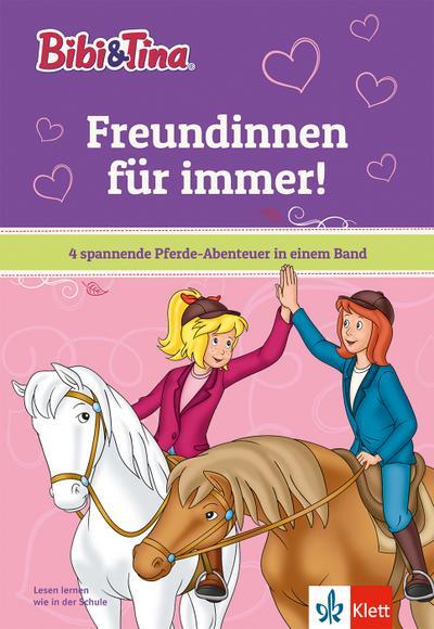 Bibi & Tina: Freundinnen für immer!