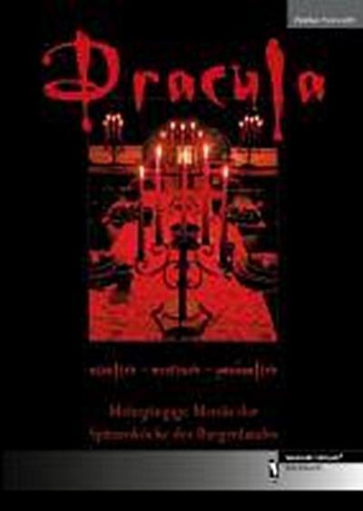 Dracula: sinnlich - erotisch - genüsslich