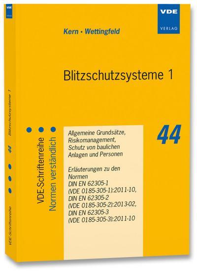 Blitzschutzsysteme. Tl.1