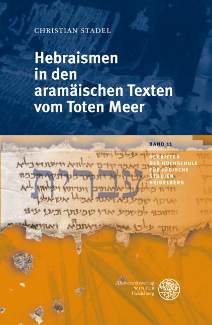 Hebraismen in den aramäischen Texten vom Toten Meer Christian Stadel