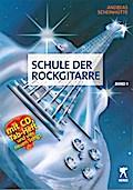 Schule der Rockgitarre 1