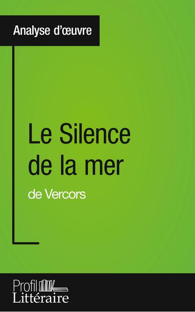 Le Silence de la mer de Vercors (Analyse approfondie)