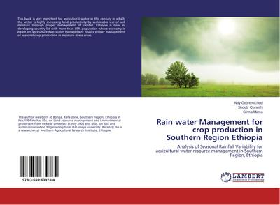 Rain water Management for crop production in Southern Region Ethiopia