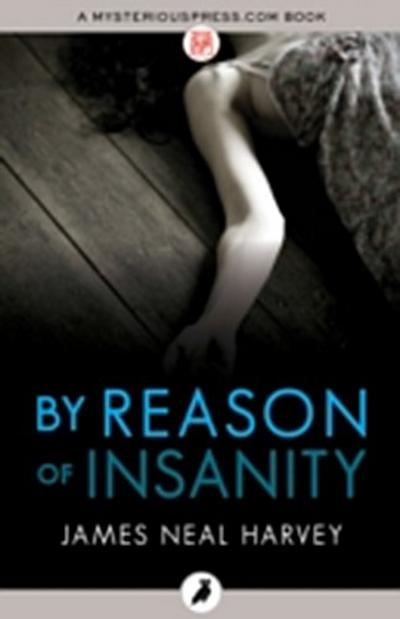 By Reason of Insanity