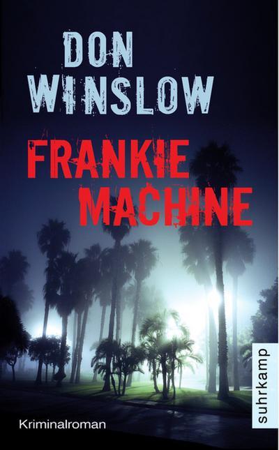 Frankie Machine: Kriminalroman (suhrkamp taschenbuch)
