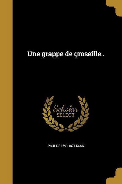 FRE-GRAPPE DE GROSEILLE