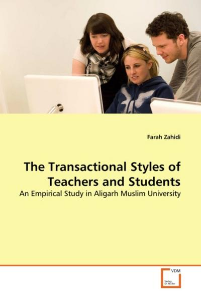 The Transactional Styles of Teachers and Students
