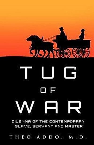 Tug of War: Dilemma of the Contemporary Slave, Servant and Master