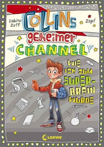 Collins geheimer Channel (Band 4) - Wie ich zum Super-Brain wurde