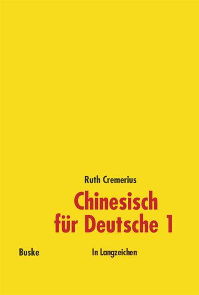 Chinesisch für Deutsche 1