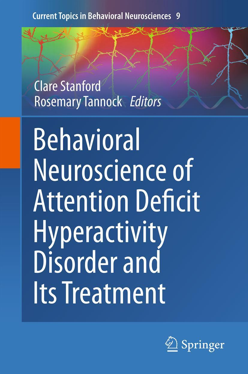 Behavioral Neuroscience of Attention Deficit Hyperactivity Disorder and Its ...