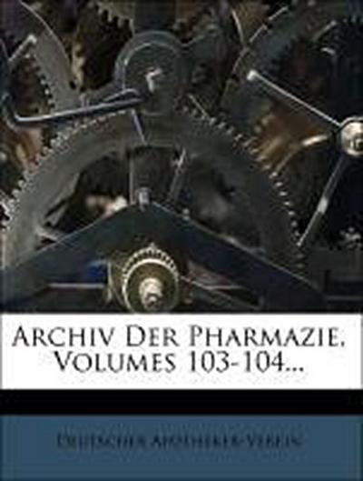 Archiv der Pharmacie, LIII Band, Zweite Reihe