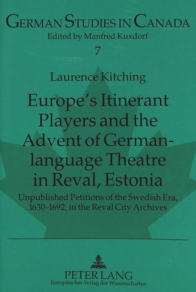 Europe's Itinerant Players and the Advent of German-language