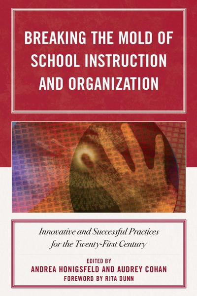 Breaking the Mold of School Instruction and Organization