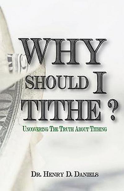 Why Should I Tithe?
