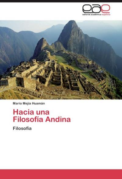Hacia una   Filosofía Andina