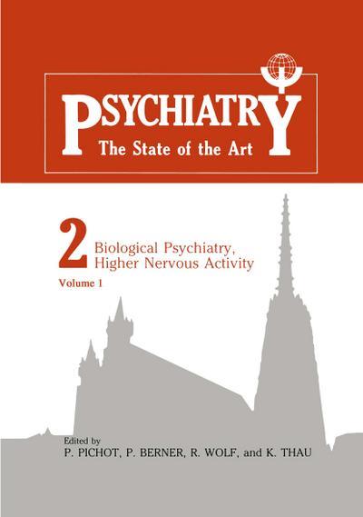 Biological Psychiatry, Higher Nervous Activity