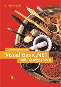 VB.NET und Datenbanken, mit CD (Galileo Computing)