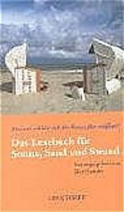 Ein Lesebuch für Sonne, Sand und Strand: Hiermit erkläre ich die Ostsee für eröffnet